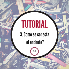 Tutorial #3 - Como se conecta el enchufe?